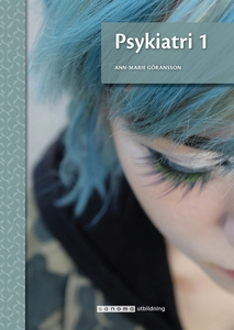 Psykiatri 1, upplaga 2 (e-bok) av Ann-Marie Gör