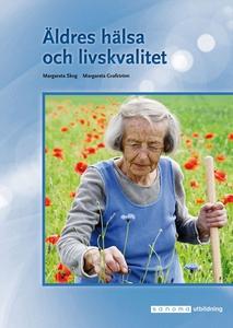Äldres hälsa och livskvalitet (e-bok) av Margar