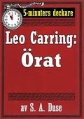 5-minuters deckare. Leo Carring: Örat. Detektivhistoria Återutgivning av text från 1926