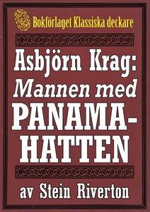 Asbjörn Krag: Mannen med panamahatten. Återutgi