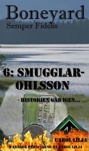 Boneyard del 6: Smugglar-Ohlsson (e-bok) av Car
