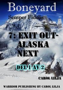 Boneyard del 7- exit out Alaska next (e-bok) av