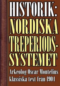Det nordiska treperiodssystemet. En historik –