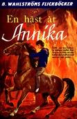 Annika 1 - En häst åt Annika
