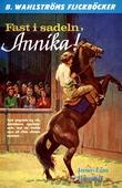 Annika 2 - Fast i sadeln, Annika!