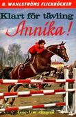 Annika 4 - Klart för tävling, Annika!