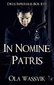 In Nomine Patris (ljudbok) av Ola Wassvik
