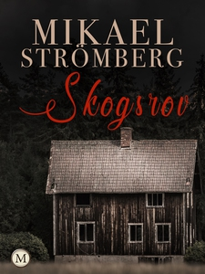 Skogsrov (e-bok) av Mikael Strömberg