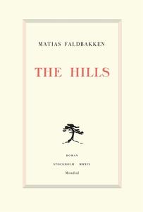 The Hills (e-bok) av Matias Faldbakken