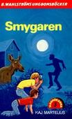 Slaghökarna 3 - Smygaren