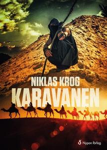 Karavanen (e-bok) av Niklas Krog