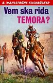 Vicki och Tobias 2 - Vem ska rida Temora?