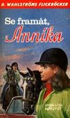 Annika 10 - Se framåt, Annika!