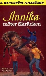 Annika 11 - Annika möter Skräcken (e-bok) av An