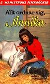 Annika 12 - Allt ordnar sig, Annika