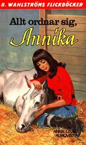 Annika 12 - Allt ordnar sig, Annika (e-bok) av