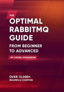 The Optimal RabbitMQ Guide (e-bok) av Lovisa Jo