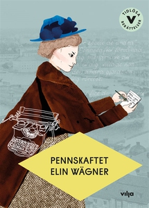 Pennskaftet (e-bok) av Elin Wägner