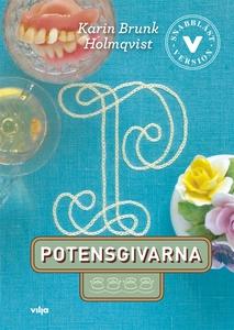 Potensgivarna (lättläst) (e-bok) av Karin Brunk