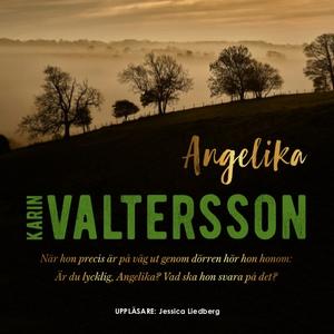 Angelika (ljudbok) av Karin Valtersson