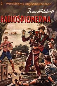 Radiospionerna (e-bok) av Ivar Ahlstedt