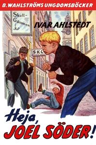 Joel Söder 2 - Heja, Joel Söder! (e-bok) av Iva