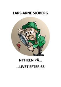 Nyfiken på livet efter 65 (e-bok) av Lars-Arne