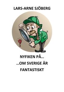 Nyfiken på om Sverige är fantastiskt (e-bok) av