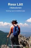 Resa Lätt i Makedonien: Vandring, byar och kristallklara sjöar