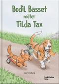 Bodil Basset möter Tilda Tax