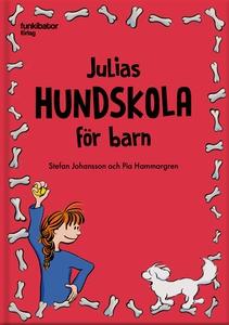 Julias hundskola för barn (ljudbok) av Stefan J