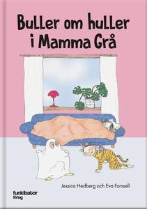 Buller om huller i Mamma Grå (ljudbok) av Jessi