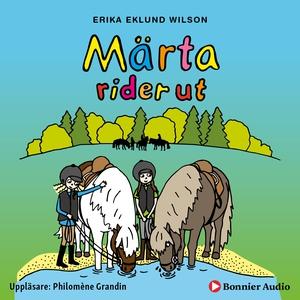 Märta rider ut (ljudbok) av Erika Eklund Wilson