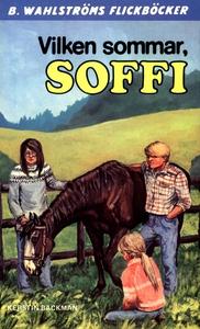 Soffi 5 - Vilken sommar, Soffi (e-bok) av Kerst