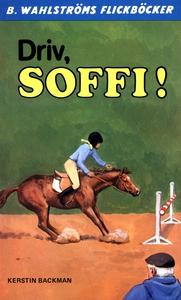 Soffi 6 - Driv, Soffi! (e-bok) av Kerstin Backm