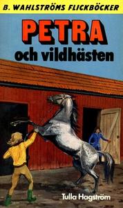 Petra 2 - Petra och vildhästen (e-bok) av Tulla