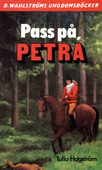 Petra 6 - Pass på, Petra