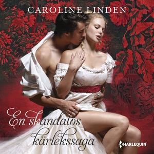 En skandalös kärlekssaga (ljudbok) av Caroline