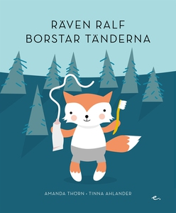 Räven Ralf borstar tänderna (e-bok) av Amanda T