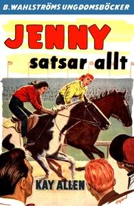 Jenny 3 - Jenny satsar allt (e-bok) av Kay Alla