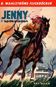 Jenny 5 - Jenny i spökstaden (e-bok) av Kay All