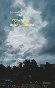 Tegelkrona och skönheten: En roman (e-bok) av K