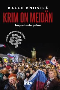 Krim on meidän (e-bok) av Kalle Kniivilä