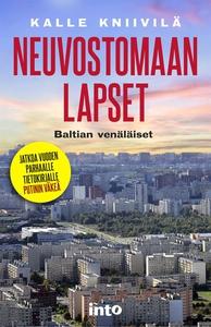 Neuvostomaan lapset (e-bok) av Kalle Kniivilä