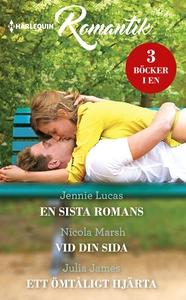En sista romans/Vid din sida/Ett ömtåligt hjärt