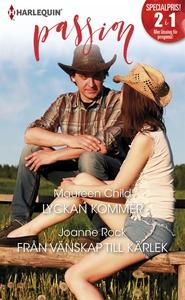 Lyckan kommer/Från vänskap till kärlek (e-bok)