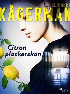 Citronplockerskan (e-bok) av Elisabet Kågerman