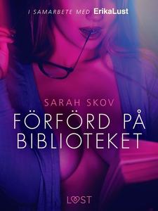 Förförd på biblioteket - en erotisk novell (e-b