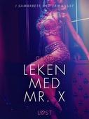 Leken med Mr. X - erotisk novell