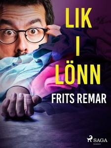 Lik i lönn (e-bok) av Frits Remar